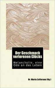 Der Geschmack verlorenen Glücks Taschenbuch E-Book